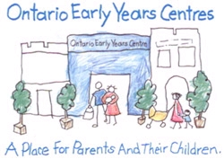 Ontario Early Years Centres: A place for parents and their children